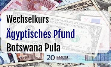 Ägyptisches Pfund in Botswana Pula