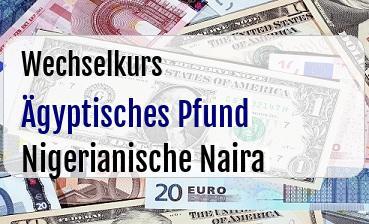 Ägyptisches Pfund in Nigerianische Naira