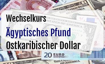 Ägyptisches Pfund in Ostkaribischer Dollar