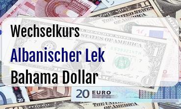 Albanischer Lek in Bahama Dollar