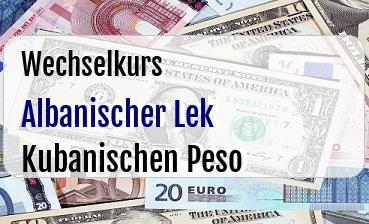 Albanischer Lek in Kubanischen Peso