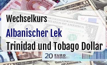 Albanischer Lek in Trinidad und Tobago Dollar