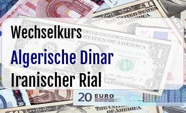 Algerische Dinar in Iranischer Rial