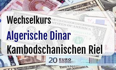 Algerische Dinar in Kambodschanischen Riel