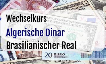 Algerische Dinar in Brasilianischer Real