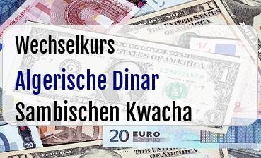 Algerische Dinar in Sambischen Kwacha