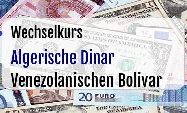 Algerische Dinar in Venezolanischen Bolivar
