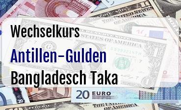 Antillen-Gulden in Bangladesch Taka