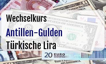 Antillen-Gulden in Türkische Lira