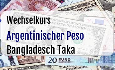 Argentinischer Peso in Bangladesch Taka