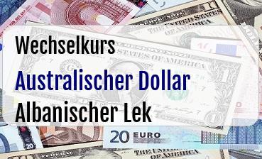 Australischer Dollar in Albanischer Lek