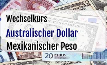 Australischer Dollar in Mexikanischer Peso