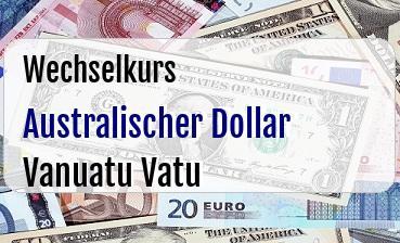 Australischer Dollar in Vanuatu Vatu