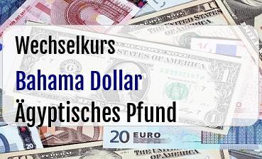 Bahama Dollar in Ägyptisches Pfund