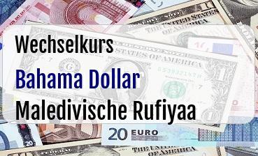 Bahama Dollar in Maledivische Rufiyaa
