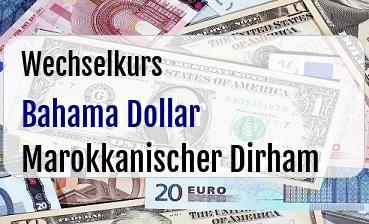 Bahama Dollar in Marokkanischer Dirham