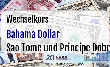 Bahama Dollar in Sao Tome und Principe Dobra