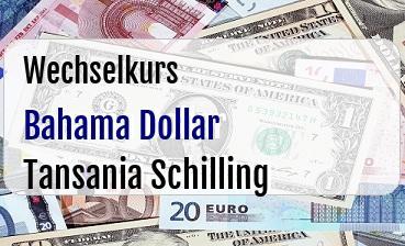 Bahama Dollar in Tansania Schilling