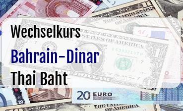 Bahrain-Dinar in Thai Baht