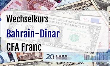 Bahrain-Dinar in CFA Franc