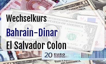 Bahrain-Dinar in El Salvador Colon