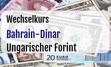 Bahrain-Dinar in Ungarischer Forint