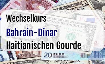 Bahrain-Dinar in Haitianischen Gourde