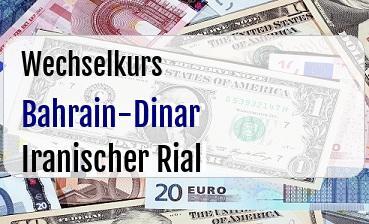 Bahrain-Dinar in Iranischer Rial