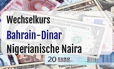 Bahrain-Dinar in Nigerianische Naira