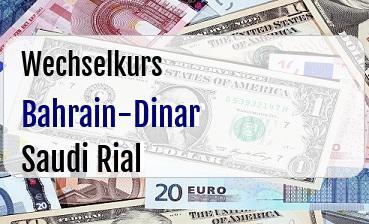Bahrain-Dinar in Saudi Rial