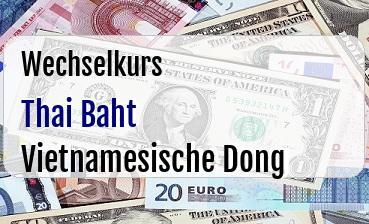 Thai Baht in Vietnamesische Dong