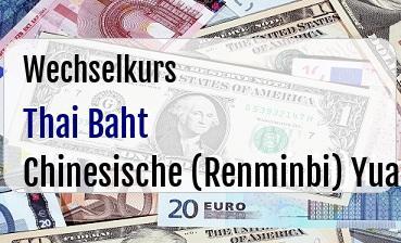 Thai Baht in Chinesische (Renminbi) Yuan