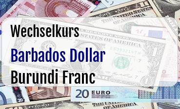 Barbados Dollar in Burundi Franc