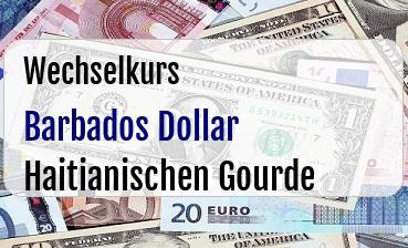 Barbados Dollar in Haitianischen Gourde