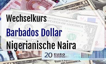 Barbados Dollar in Nigerianische Naira