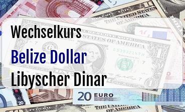 Belize Dollar in Libyscher Dinar