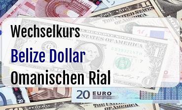 Belize Dollar in Omanischen Rial