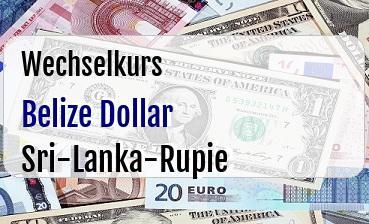 Belize Dollar in Sri-Lanka-Rupie