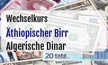 Äthiopischer Birr in Algerische Dinar