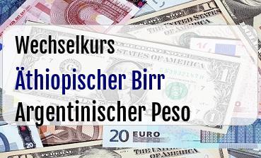 Äthiopischer Birr in Argentinischer Peso