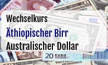 Äthiopischer Birr in Australischer Dollar