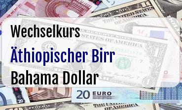 Äthiopischer Birr in Bahama Dollar