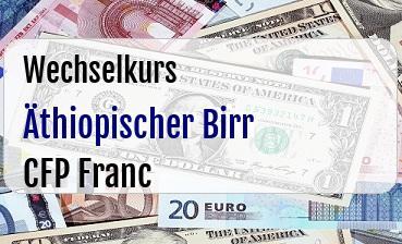 Äthiopischer Birr in CFP Franc