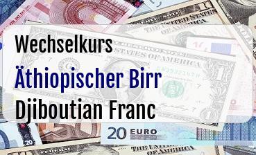 Äthiopischer Birr in Djiboutian Franc