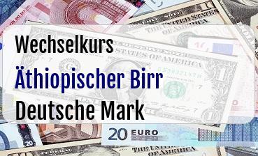 Äthiopischer Birr in Deutsche Mark