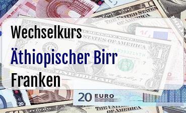 Äthiopischer Birr in Schweizer Franken