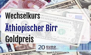 Äthiopischer Birr in Goldpreis