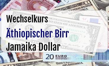 Äthiopischer Birr in Jamaika Dollar
