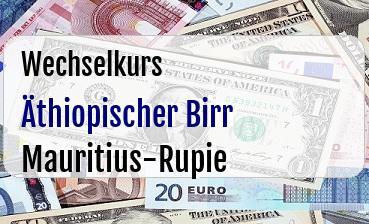 Äthiopischer Birr in Mauritius-Rupie