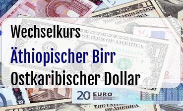 Äthiopischer Birr in Ostkaribischer Dollar